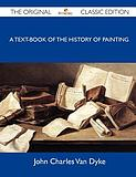 【预订】A Text-Book of the History of Painting - The